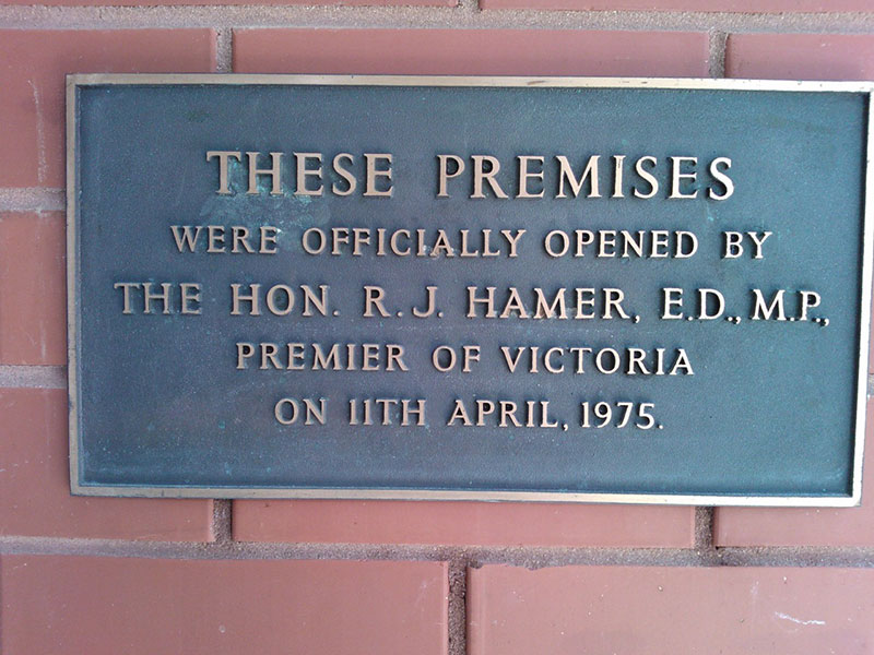 These premises were officially opened by the Hon. R. J. Hamer, E.D., M.P, Premier of Victoria on 11th April 1975